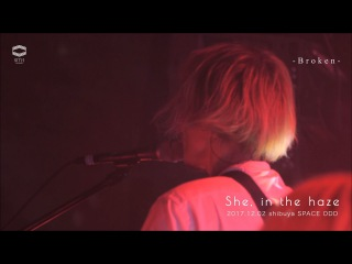 She, in the haze-