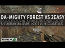 CS 1.6 Classic Throwback - Da-Mighty f0rest vs 2easy at SteelSeries KOTH Sweden