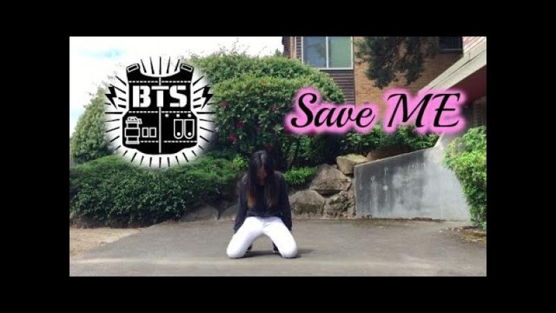 BTS(방탄소년단) ❤ Save ME Dance Cover