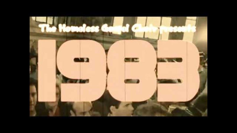 The Homeless Gospel Choir - 1983 (Official Video)