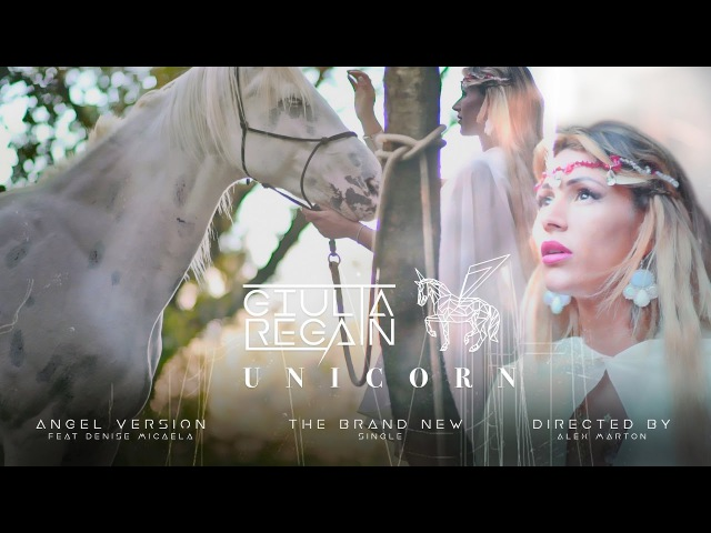 Giulia Regain - Unicorn - Angel Version feat Denise Micaela (Official video)