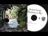 Michael Franks - Rendezvous in Rio (Full Album)