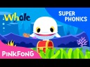 Wh | White Whale | Super Phonics | Pinkfong Songs for Children