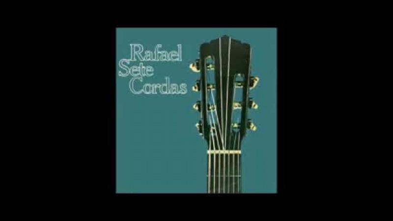 Raphael Rabello - Sete Cordas - 1982 - Full Album