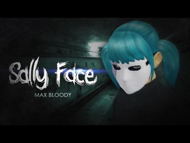 Sally Face - 1 Начало