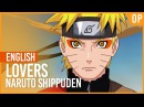 Naruto Shippuden OP - Lovers | ENGLISH Ver | AmaLee