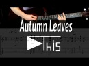 Eric Clapton - Autumn Leaves.Разбор табы | Уроки гитары от PlayThis28