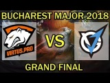 Live Dota 2 [RU] Virtus.Pro vs. VGJ.Thunder BO5 | GRAND FINAL | Bucharest Major 2018