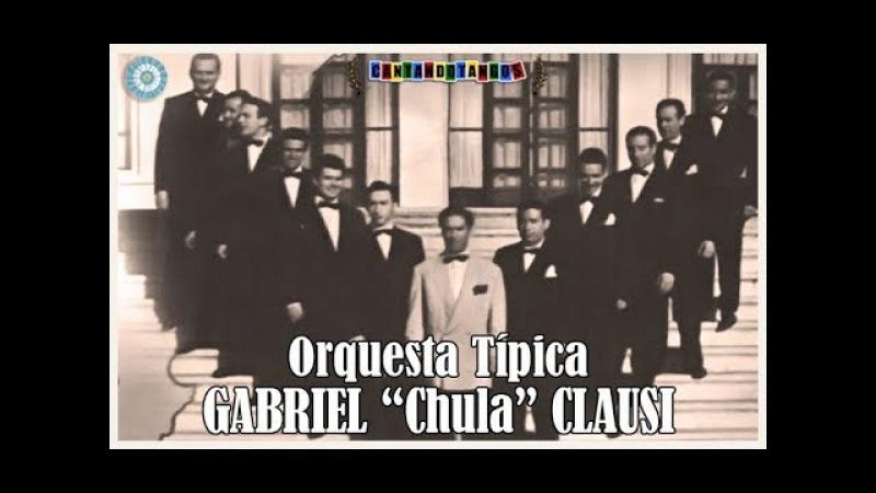 GABRIEL CLAUSI - RICARDO RUIZ - DESPACIO BUEY / Y LA PERDI - TANGOS - 1948