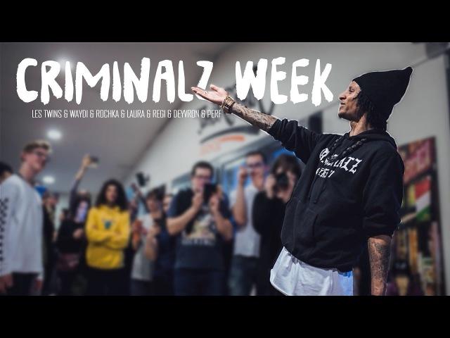 LES TWINS, WAYDI, ROCHKA, REGI, LAURA, PERF, DEYVRON | Criminalz Week 2018
