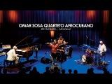 Omar Sosa Quarteto AfroCubano Budapest