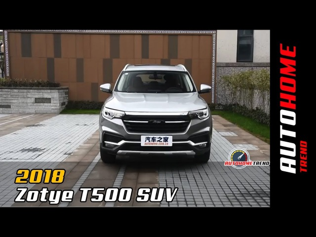New 2018 Zotye T500 SUV Unveiled On The Shanghai Auto Show In China