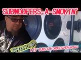 SUBWOOFERS-A-SMOKIN' 4 15
