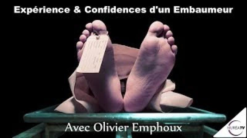20 03 18 Expérience et Confidences d'un Embaumeur avec Olivier Emphoux NURÉA TV