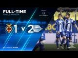 Вильярреал 1–2 Алавес  обзор матча   (10.02.2018)