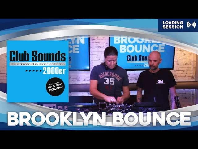 🎧🔥 CLUB SOUNDS 2000er |► BROOKLYN BOUNCE (( Live DJ-Set )) 🔈🔈🔈