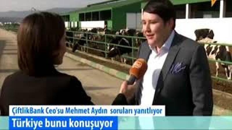 Çiftlikbank ceo su Mehmet Aydın soruları yanıtlıyor