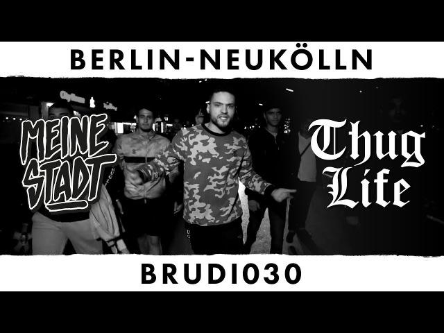 BRUDI030 - Thug Life - Meine Stadt