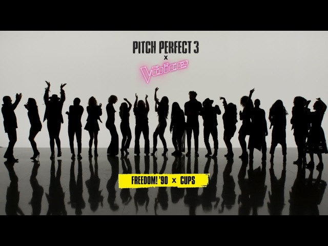 Pitch Perfect 3 x The Voice Freedom! '90 x Cups