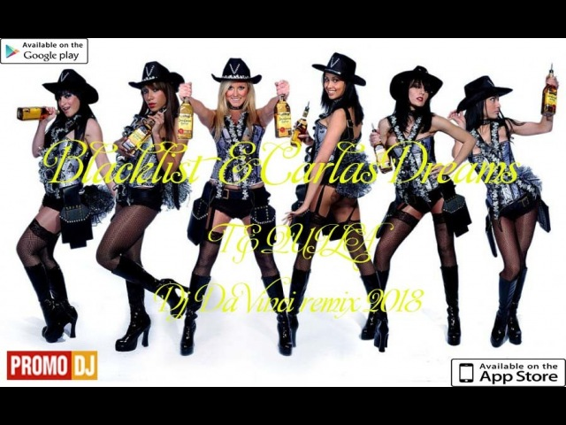 Blacklist Carlas Dreams Tequila dj Da Vinci remix Ver 1