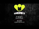 DJ Meme vs Bazzo Ruthel - Milagro (Volkoder Remix Web Edit) Love Inc