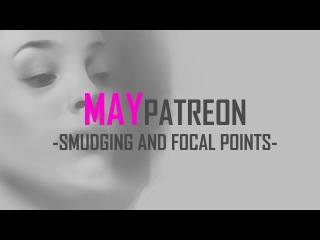 May 2017 Patreon! Smudging and Focal Points!