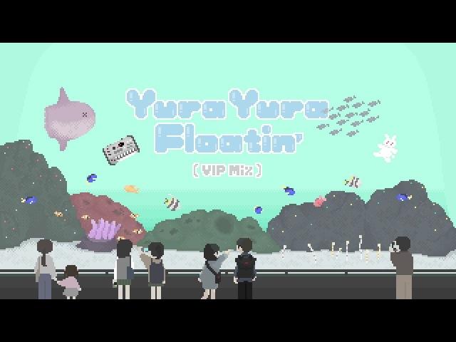 イナバの楽団 - Yura Yura Floatin' (VIP Mix) ft. 初音ミク