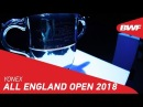 YONEX All England Open 2018 Promo BWF 2018