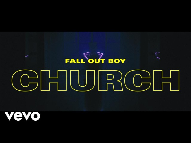 Fall Out Boy - Church [ newmv]