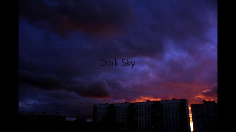 Danny X - Dark Sky (Official Audio)