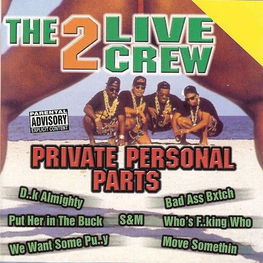 2 Live Crew альбом Private Personal