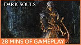 28 minutes of Dark Souls Remastered gameplay