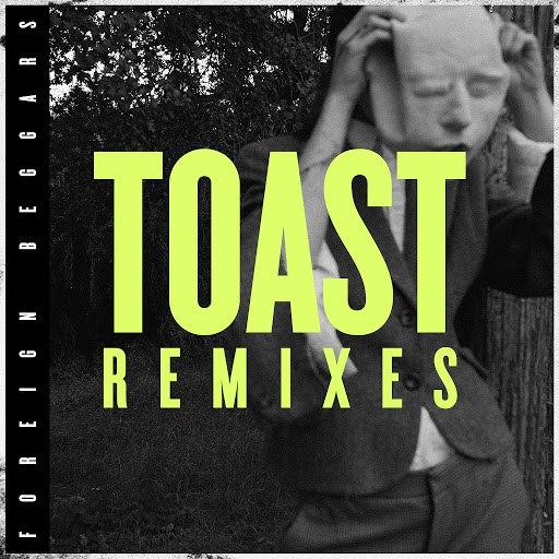 Foreign Beggars альбом Toast Remixes