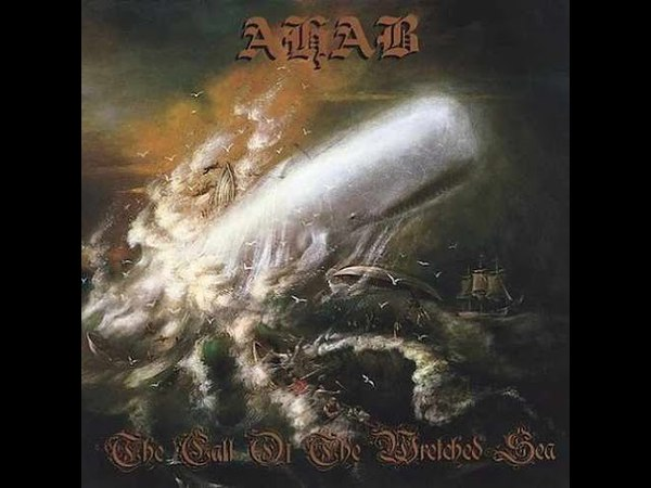 Ahab — The Call of the Wretched Sea (2006)