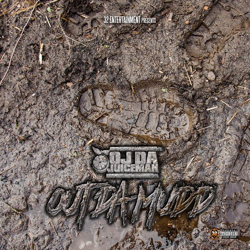 OJ Da Juiceman альбом Out Da Mudd