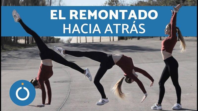 El REMONTADO ATRÁS - TUTORIAL Gimnasia acrobática