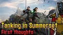 Tanking in Summerset First thoughts