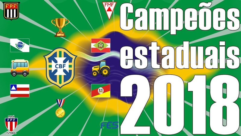 Campeões estaduais 2018