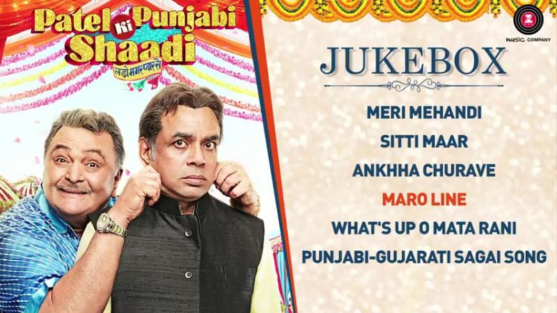 Patel Ki Punjabi Shaadi 2017 Full Movie Audio Jukebox Vir Das Rishi Kapoor Paresh R Prem C Payal G