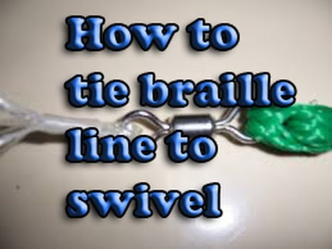 How to tie your castnet braille lines to a swivel