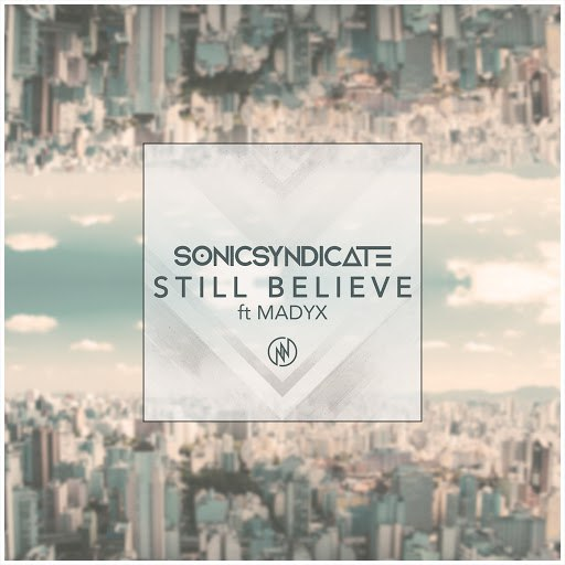 Sonic Syndicate альбом Still Believe