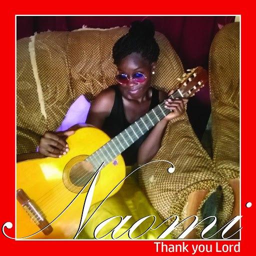 Naomi альбом Thank You Lord