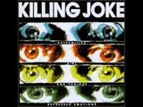 Killing Joke Slipstream
