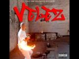 Velez - Der Boss kommt mit kalter stahl (Dammy Diss)