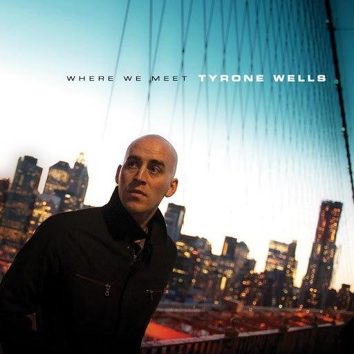 Tyrone Wells альбом Where We Meet