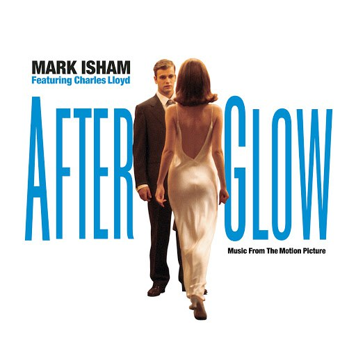 Mark Isham альбом Afterglow - Music From The Motion Picture