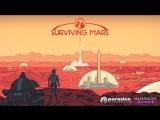 [Стрим] Surviving Mars