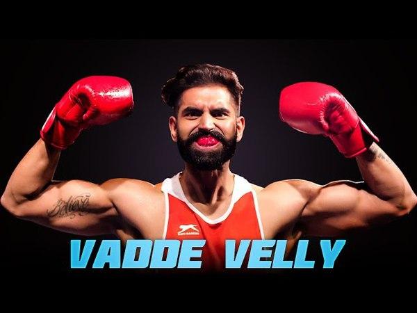 Vadde Velly Ninja Full Song Parmish Verma Rocky Mental Latest Punjabi Songs 2017