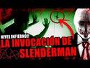 LA INVOCACIÓN DE SLENDERMAN NIVEL INFIERNO A LAS 3 AM La protección contra slender