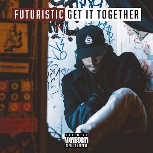 Futuristic альбом Get It Together